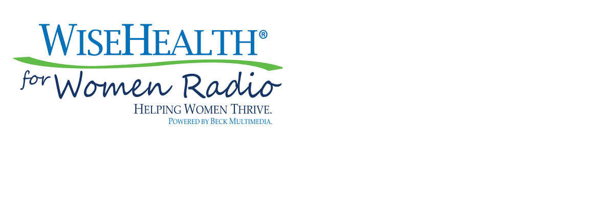 Join us Tuesdays at 11am ET for WiseHealth for Women Radio.